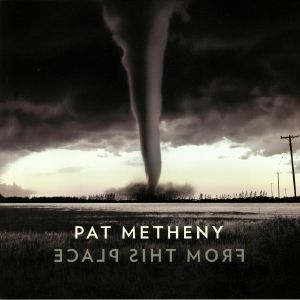 METHENY, Pat - From This Place (B-STOCK)