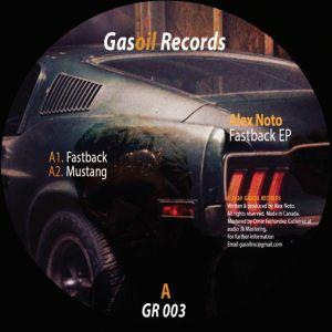 NOTO, Alex - Fastback EP
