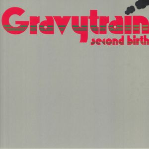 GRAVY TRAIN - Second Birth (reissue)