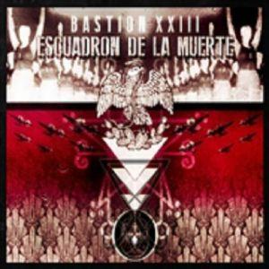 ESCUADRON DE LA MUERTE - Bastion XXIII