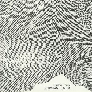 DEUTSCH, Erik/SPENCER ZAHN - Chrysanthemum