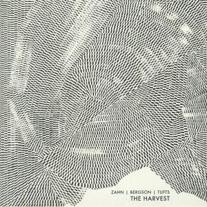 ZAHN, Spencer/JACOB BERGSON/AUSTIN TUFTS - The Harvest