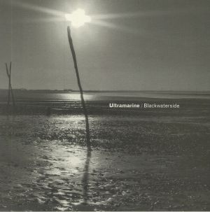 ULTRAMARINE - Blackwaterside