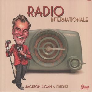 SLOAN, Jackson/VARIOUS - Radio Internationale