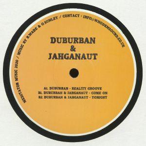 DUBURBAN/JAHGANAUT - Reality Groove