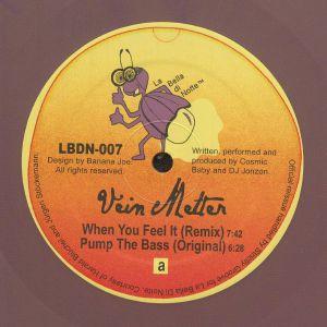 VEIN MELTER - When You Feel It (reissue)