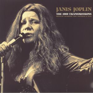 JOPLIN, Janis - The 1969 Transmissions: Broadcast Recordings From Amsterdam & Texas