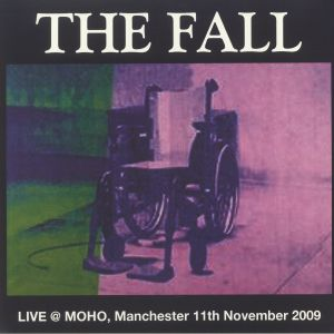 FALL, The - Live At Moho Manchester 11th November 2009