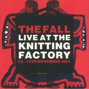 FALL, The - Live At The Knitting Factory: LA 14th November 2001