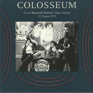 COLOSSEUM - Live At Ruisrock Festival: Turku Finland 22 August 1970 (remastered)