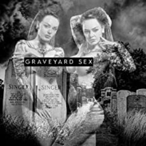 CONNELLY, Chris - Graveyard Sex