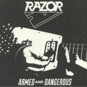 RAZOR - Armed & Dangerous (reissue)