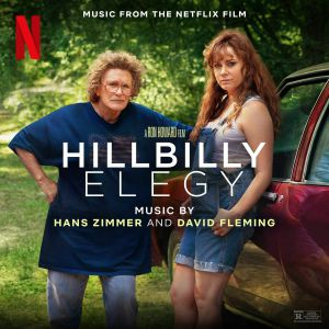 ZIMMER, Hans/DAVID FLEMING - Hillbilly Elegy (Soundtrack)