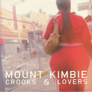 MOUNT KIMBIE - Crooks & Lovers (10th Anniversary Expanded Edition)