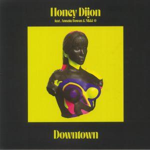HONEY DIJON feat ANNETTE BOWEN/NIKKI O - Downtown