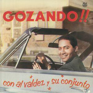 VALDEZ, Al - Gozando!!