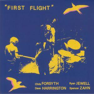 FORSYTH, Chris/DAVE HARRINGTON/RYAN JEWELL/SPENCER ZAHN - First Flight