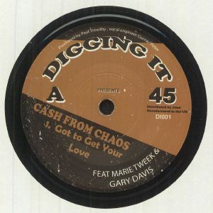 CASH FROM CHAOS - Got To Get Your Love