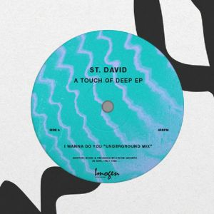 ST DAVID - A Touch Of Deep EP