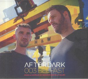 SNEIJDER/BILLY GILLIES/VARIOUS - Afterdark 003: Belfast