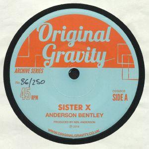 BENTYLEY, Anderson/MELVIN CRAIG - Sister X