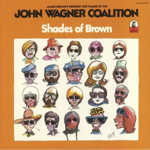JOHN WAGNER COALITION, The - Shades Of Brown (reissue)