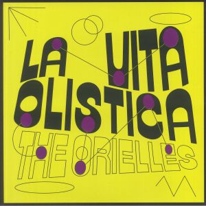 ORIELLES, The - La Vita Olistica (Soundtrack) (LRS Independent Albums Of The Year)