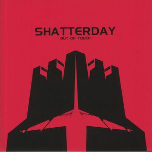 SHATTERDAY - Out Of Touch