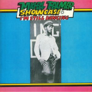 PALMER, Michael - Showcase: I'm Still Dancing
