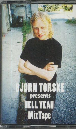 TORSKE, Bjorn - Hell Yeah Mixtape