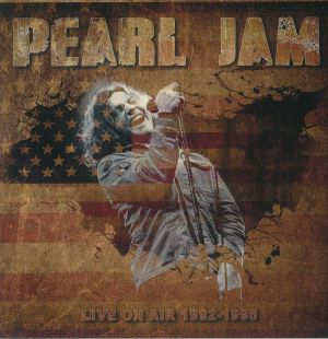 PEARL JAM - Live On Air 1992-1995