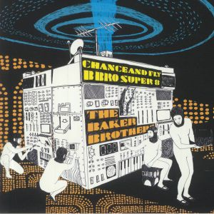 BAKER BROTHERS, The - Chance & Fly