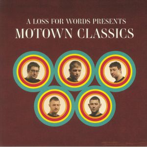 A LOSS FOR WORDS - Motown Classics