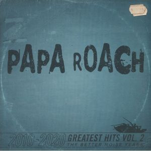 PAPA ROACH - 2010-2020 Greatest Hits Vol 2: The Better Noise Years (remastered)