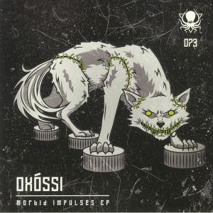 OXOSSI - Morbid Impulses EP