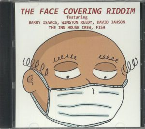 INN HOUSE CREW, The/BARRY ISAACS/WINSTON REEDY/DAVID JAHSON/FISH - The Face Covering Riddim