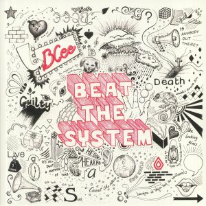 BCEE - Beat The System (10th Anniversary Edition)