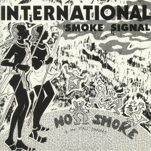 NO SMOKE/THE MALI SINGERS - International Smoke Signal (remastered)