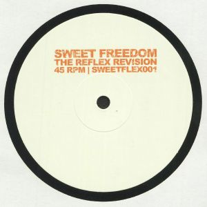 SWEET FREEDOM - The Reflex Revision