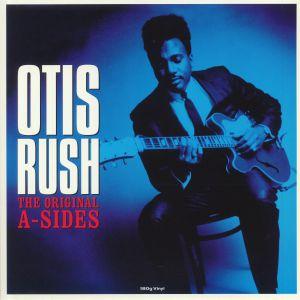 RUSH, Otis - The Original A Sides