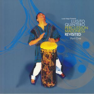 QUINTERO, Luisito - Percussion Maddness Revisited Part One