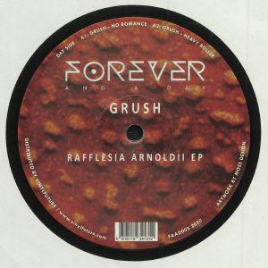 GRUSH - Rafflesia Arnoldii EP