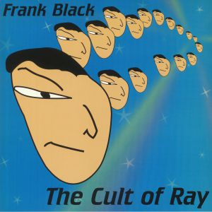 FRANK BLACK - The Cult Of Ray (reissue)