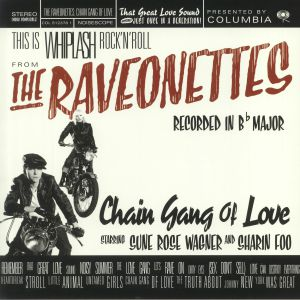 RAVEONETTES, The - Chain Gang Of Love