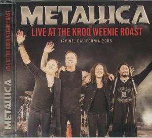 METALLICA - Live At The Kroq Weenie Roast