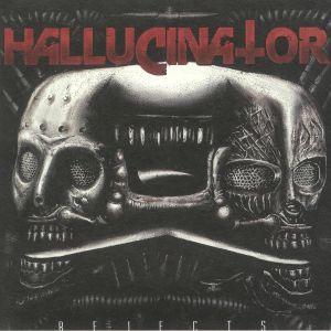 HALLUCINATOR - Rejects