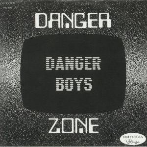DANGER BOYS - Danger Zone
