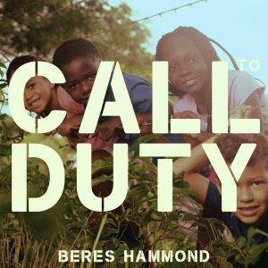 Beres Hammond - Call To Duty