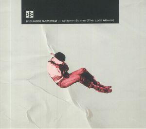 RAMIREZ, Richard - Uniform Scene (The Lost Album)