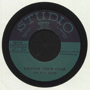 BLUE BEATS, The/ROLAND ALPHONSO/THE SKA TA LITES - Change Your Gear